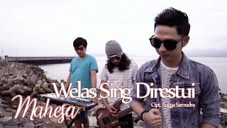 Mahesa - Welas Sing Direstui (Official Music Video)