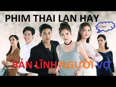 Bản Lĩnh Người Vợ Phim Thái Lan  2019