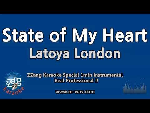 Latoya London-State of My Heart (1 Minute Instrumental) [ZZang KARAOKE]