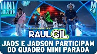 Programa Raul Gil (16/05/15) - Jads e Jadson participam do Mini Parada
