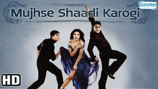 Mujhse Shaadi Karogi {HD} - Salman Khan - Akshay Kumar - Priyanka Chopra - Hindi Full Movie