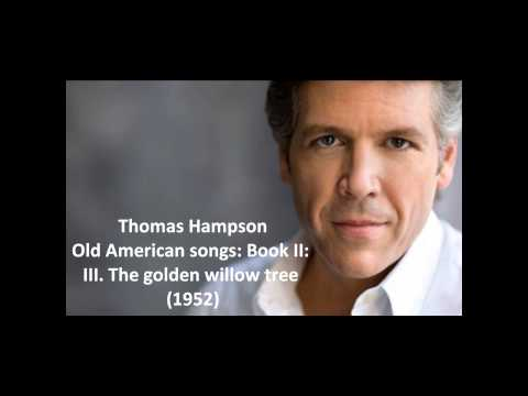 "Thomas Hampson: The complete ""Old American songs: Book II"" (Copland)"