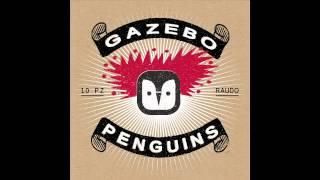 Gazebo Penguins - 3. Difetto [RAUDO, 2013]