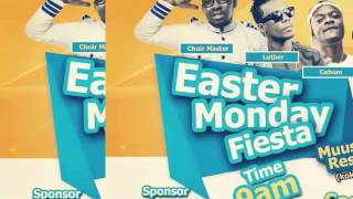 EASTER MONDAY FIESTER 2016