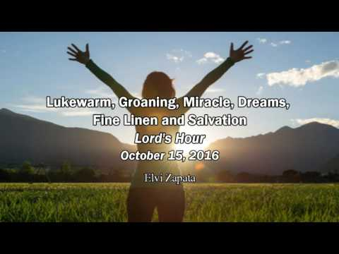 Lukewarm, Groaning, Miracle, Dreams, Fine Linen and Salvation - Elvi Zapata
