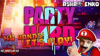 Party Hard 2 Gameplay (Chin & Mouse Only)