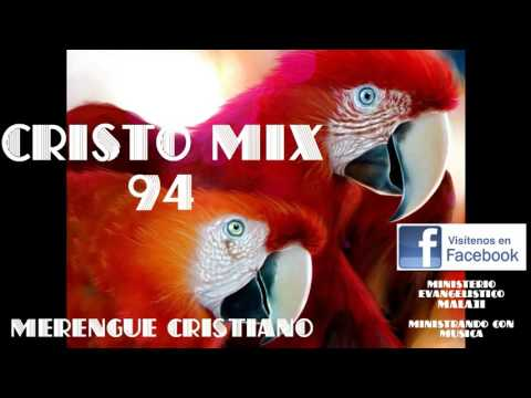 CRISTO MIX 94  (MERENGUE CRISTIANO)