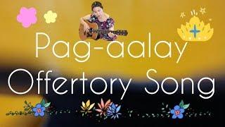 PAG - AALAY (OFFERTORY HYMN)