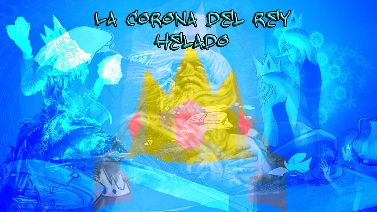 Hora De Aventura La Corona Del Rey Helado Youtube