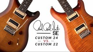 SE Custom 24 vs. SE Custom 22
