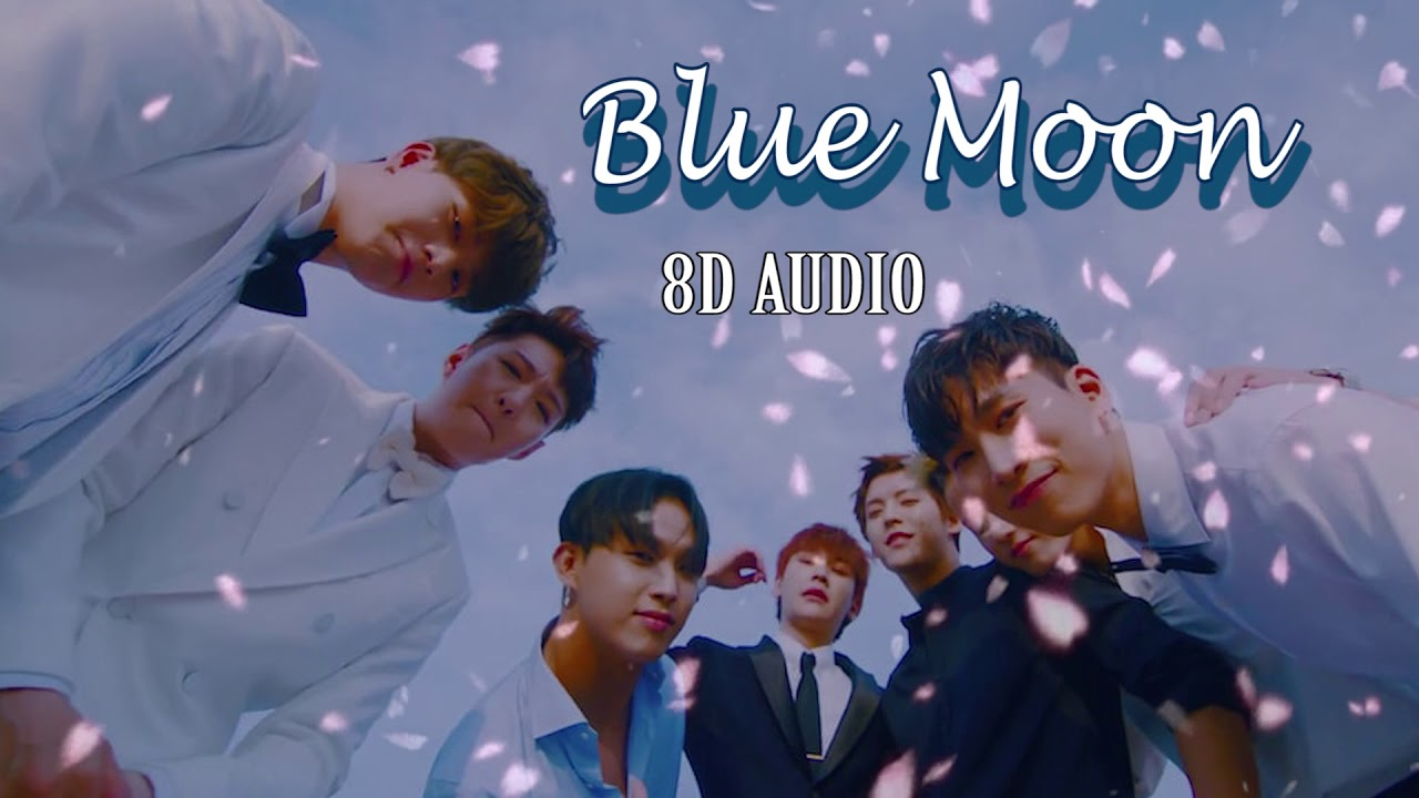BTOB] Blue Moon 8D AUDIO - YouTube