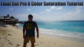 Final Cut Pro X Color Saturation Tutorial