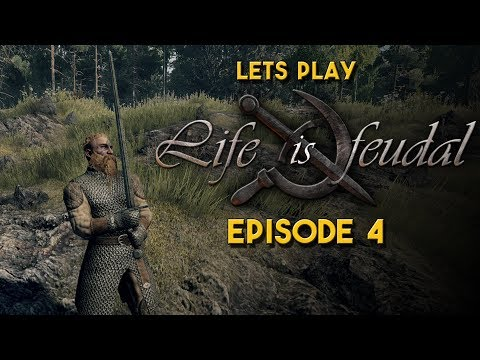 Life is Feudal Your Own   Let's Play   We get our basics down!