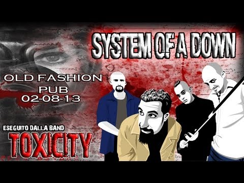 Old Fashion Pub - Toxicity (System of a Down Tribute Band Sicilia)