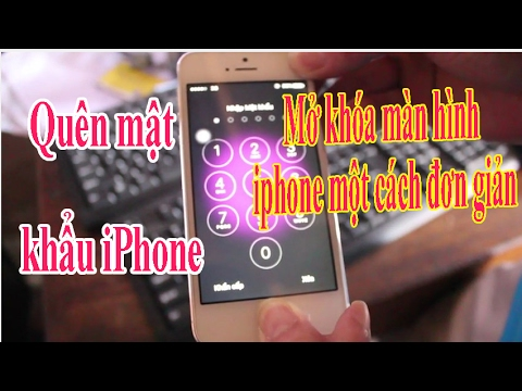 Quên mật khẩu iPhone lock  Mở khóa màn hình iphone một cách đơn giản