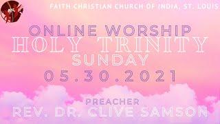 FCCIndia Live Worship 05/30/2021 | Holy Trinity | FCCI St. Louis