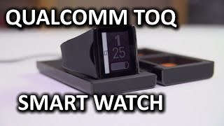 Qualcomm Toq Smart Watch