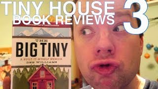 """Tiny House Book Reviews 3- Dee Williams """"the Big Tiny"""" And More...."""