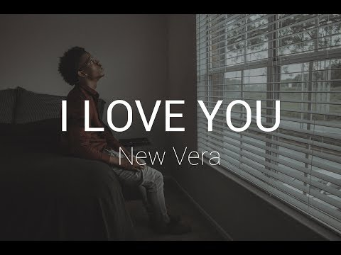 NewVera - I Love You  (Official Audio)