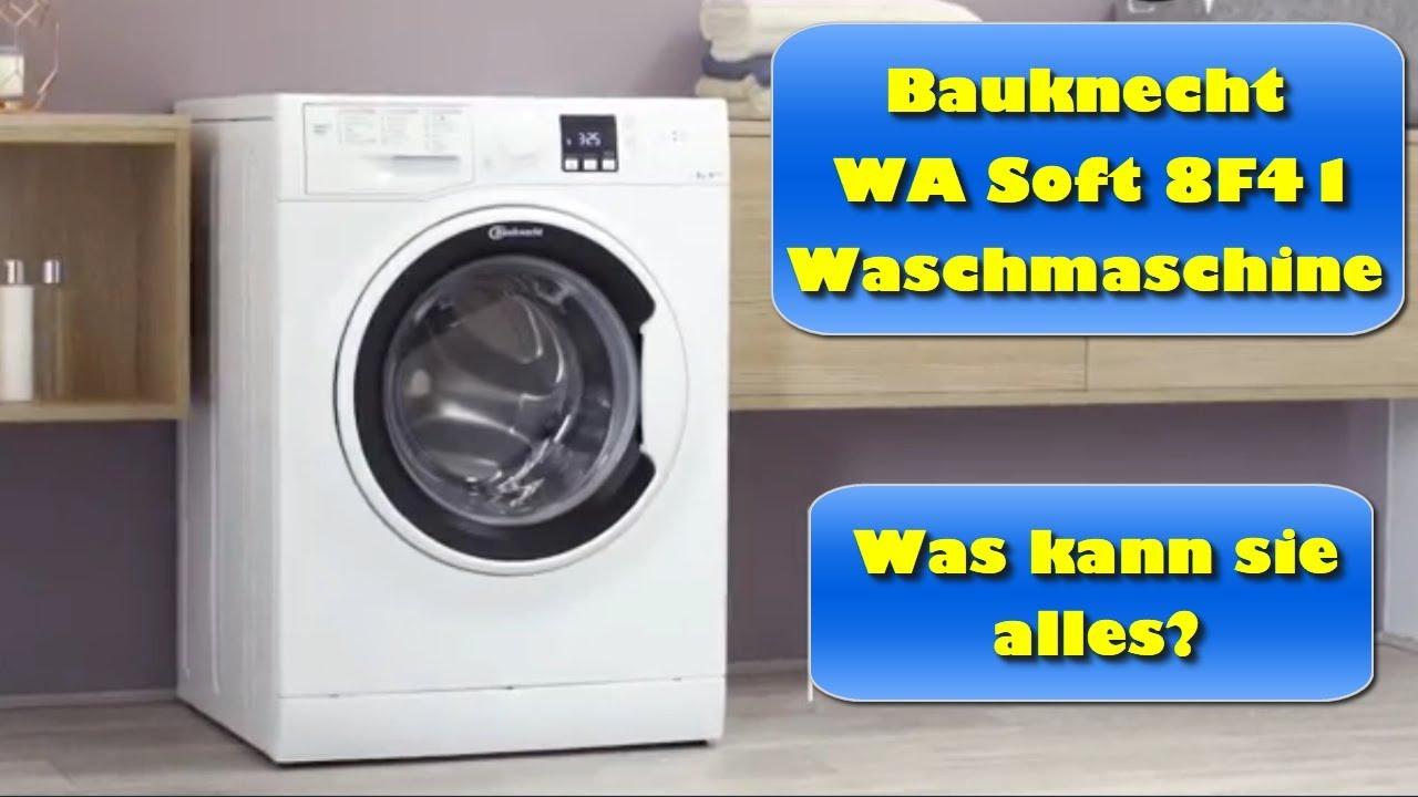 bauknecht wa soft 8f41 waschmaschine test was kann die bauknecht waschmaschine youtube. Black Bedroom Furniture Sets. Home Design Ideas