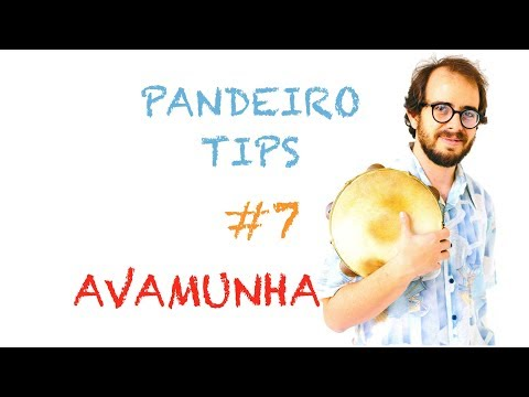 Pandeiro Tip by Krakowski #7 - Avamunha (in English)