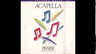 Acapella- Blessed Be The Name Of The Lord (Hosanna! Music)