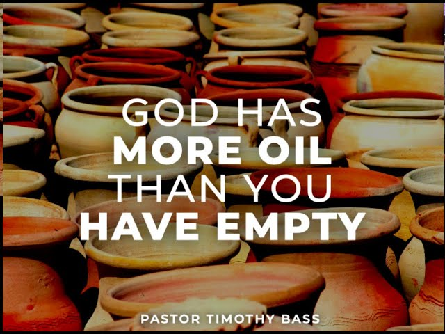 God Has More Oil Than You Have Empty