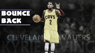 "Kyrie Irving Mix - ""Bounce Backᴴᴰ"""