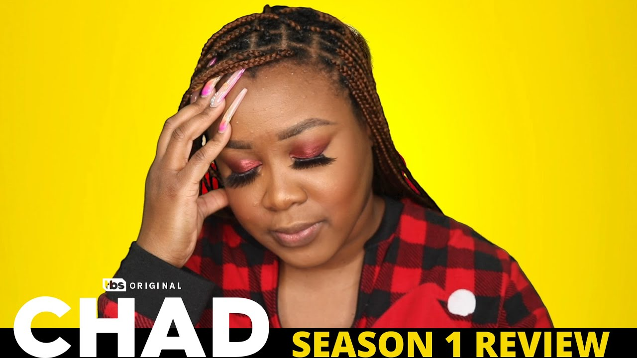 Chad Review- THE WORST TV SERIES OF 2021