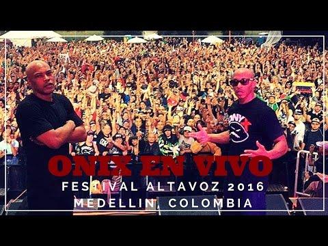 ONYX en vivo - Festival Altavoz 2016 Medellin, Colombia ( completo )