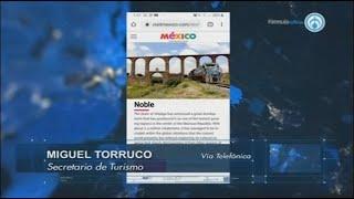 Hackeo a Visit México: secretario de Turismo aclara qué pasó con las traducciones falsas