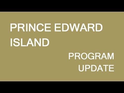 Prince Edward Island Provincial Immigration Program Update. LP Group Canada