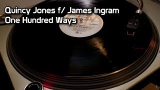 Quincy Jones f/ James Ingram - One Hundred Ways (1981)