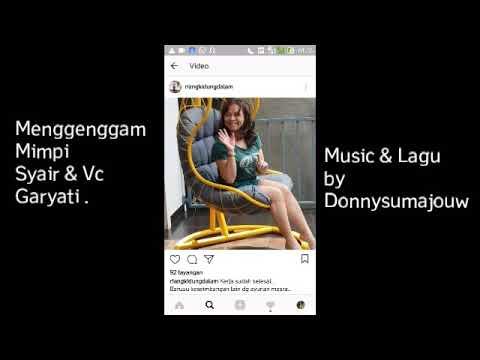 MENGGENGGAM MIMPI . Syair&Voc: by Garyati.