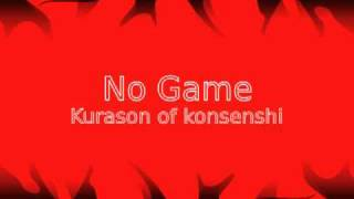 No game kurason of konsenshi