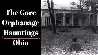 The Gore Orphanage Hauntings| Between Monsters and Men