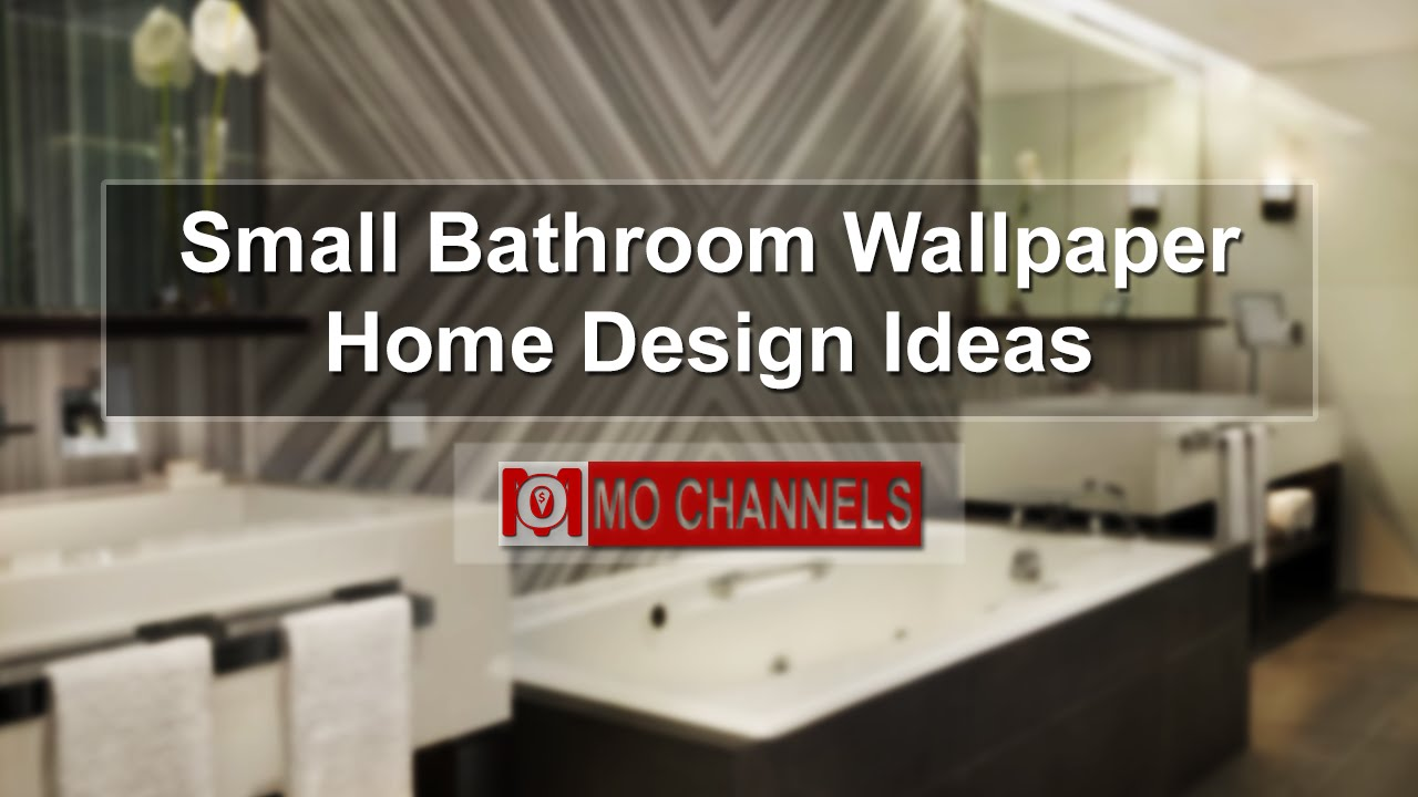 Small Bathroom Wallpaper Home Design Ideas   YouTube