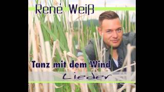 René Weiß - Tanz mit dem Wind