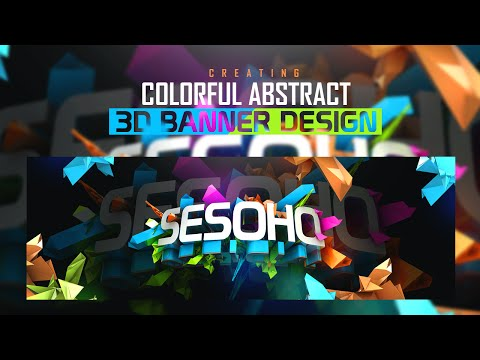 Photoshop/C4D Tutorial: 3D Vibrant Abstract Banner Design