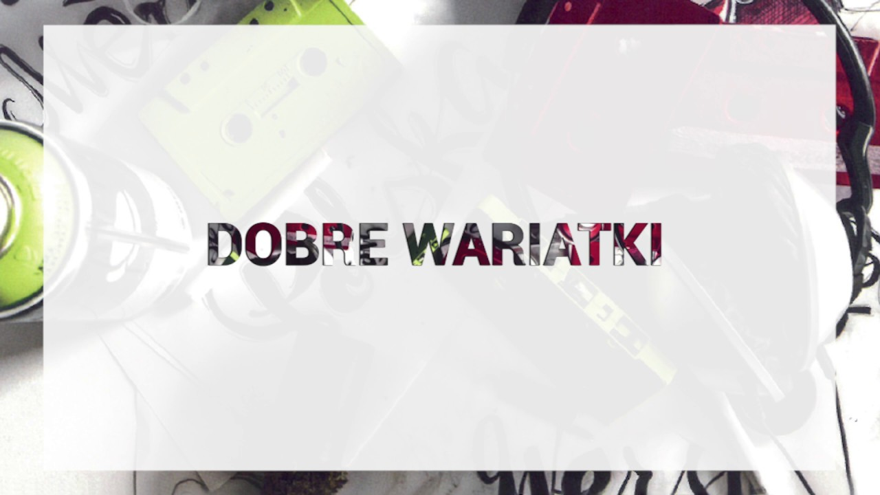 Polska Wersja - Dobre wariatki feat. Badocha