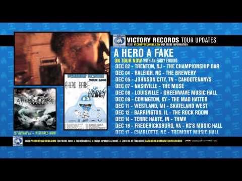 On Tour Now: A Hero A Fake (Dec. 2010)