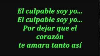 cristian castro - el culpable soy yo with lyrics