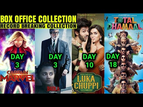 Box Office Collection of Badla, Captain Marvel,Luka Chuppi,Total Dhamaal Box Office Collection,