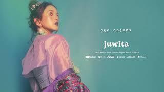 AYA Anjani - Juwita (Official Audio)