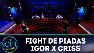 Baixar Fight de piadas: Igor Guimarães x Criss Paiva - EP. 38 | The Noite (07/12/18)