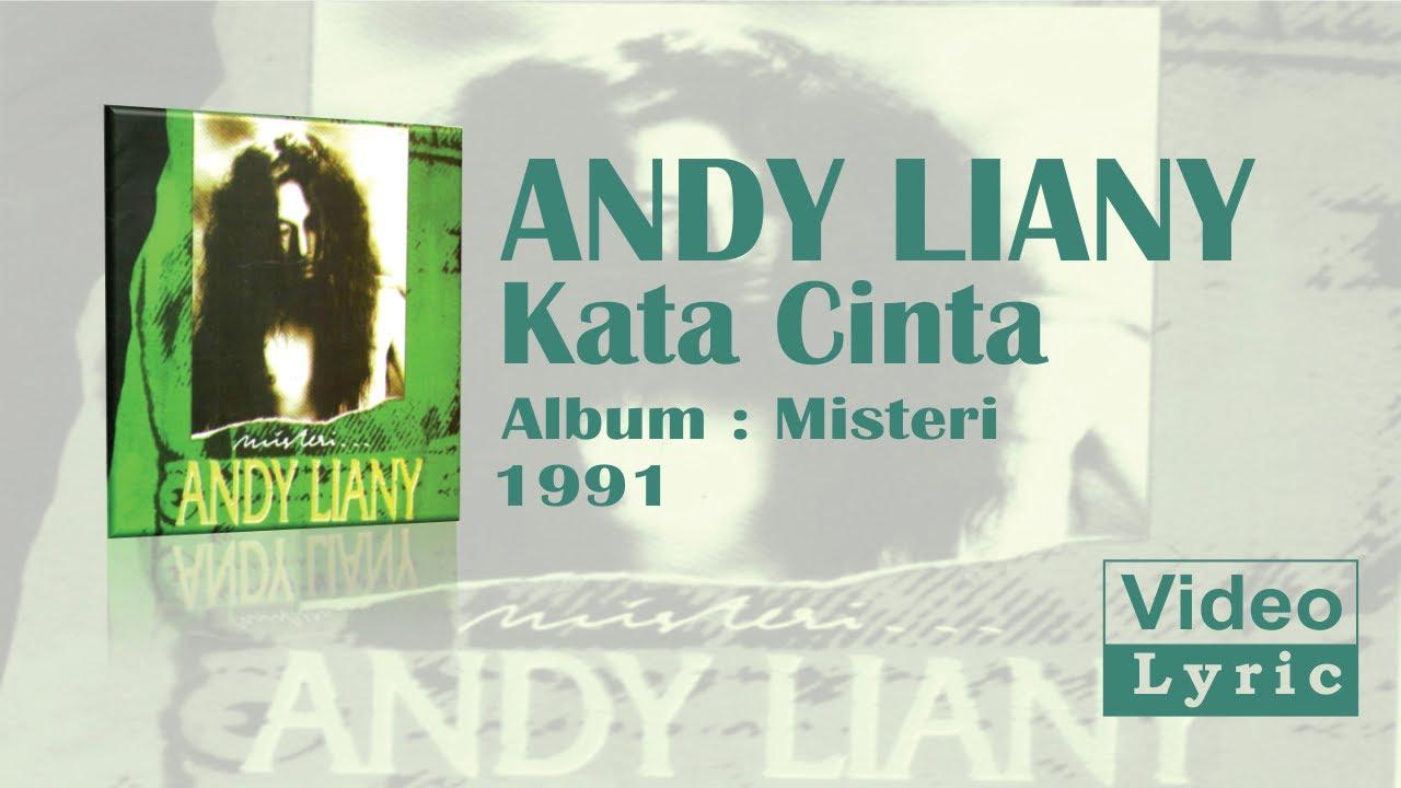 Andy Liany Kata Cinta Video Lirik Youtube