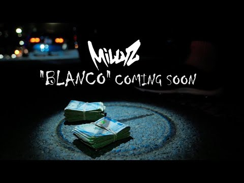 MILLYZ - BLANCO coming soon freestyle mp3
