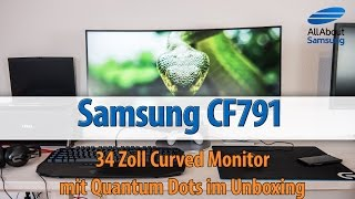 Samsung CF791 34 Zoll Curved Monitor mit Quantum Dot im Unboxing