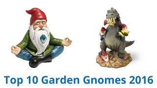 10 Best Garden Gnomes 2016