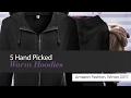 5 Hand Picked Warm Hoodies Amazon Fashion, Winter 2017